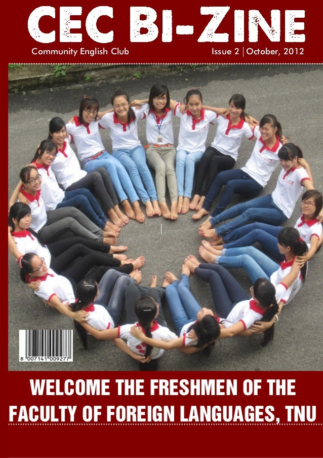 Community English Club   Issue 2 October, 2012  WELCOME THE FRESHMEN OF THEFACULTY OF FOREIGN LANGUAGES, TNU