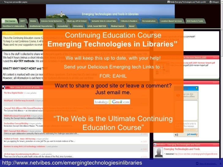 "http://www.netvibes.com/emergingtechnologiesinlibraries Continuing Education Course Emerging Technologies in Libraries""   ..."