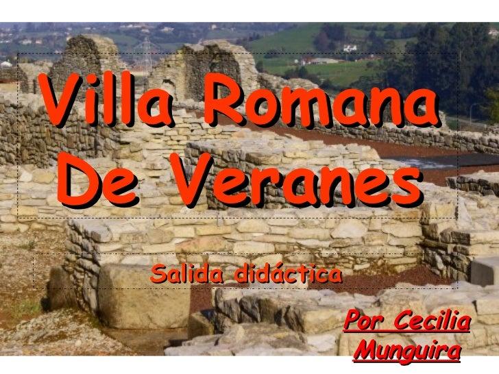 Villa Romana De Veranes Salida didáctica Por Cecilia Munguira