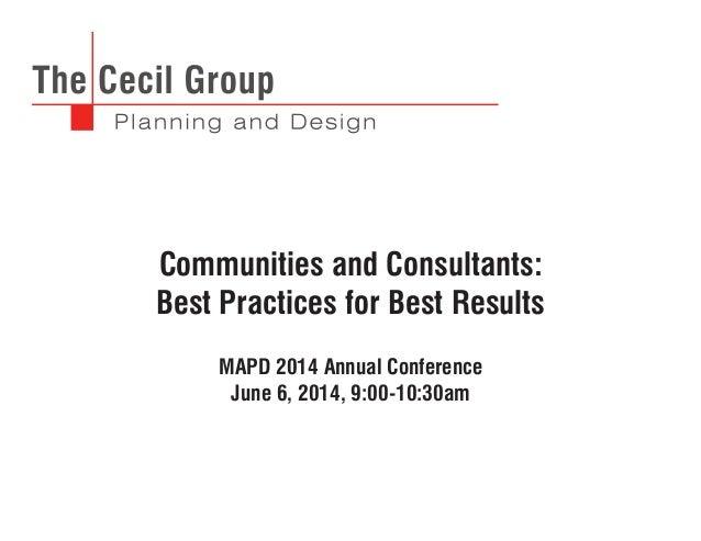 Communities and Consultants: Best Practices