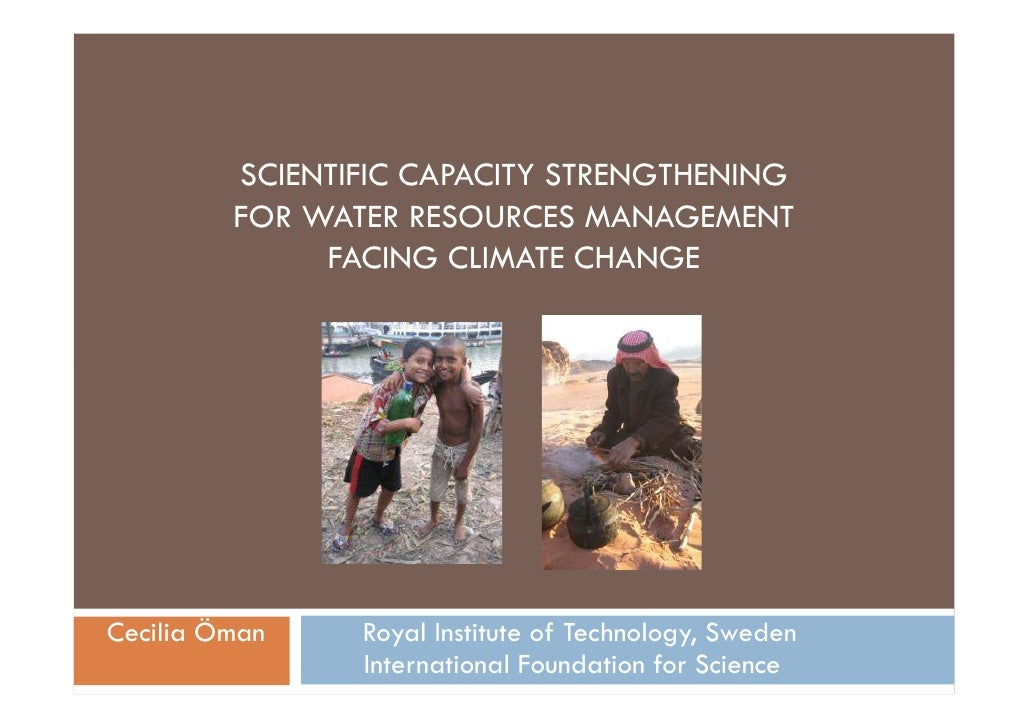 SCIENTIFIC CAPACITY STRENGTHENING          FOR WATER RESOURCES MANAGEMENT               FACING CLIMATE CHANGE     Cecilia ...