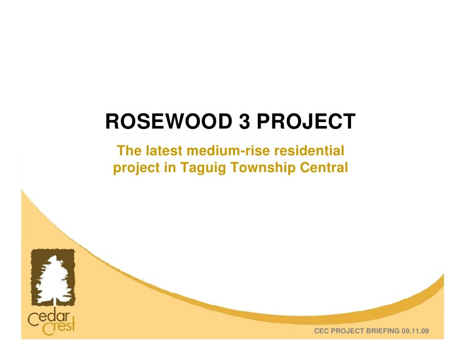 ROSEWOOD 3 PROJECT The latest medium-rise residential project in Taguig Township Central                                  ...