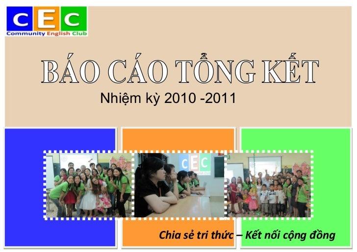 Nhiệm kỳ 2010 -2011        Chia sẻ tri thức – Kết nối cộng đồng