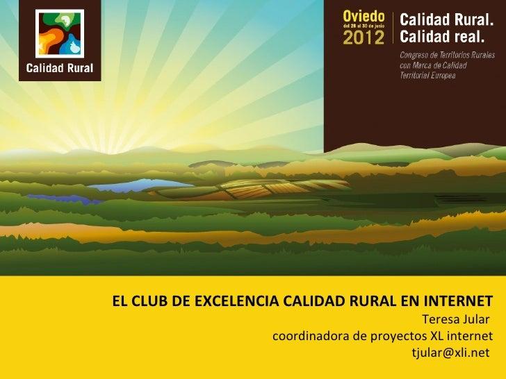El Club de Excelencia Calidad Rural en Internet