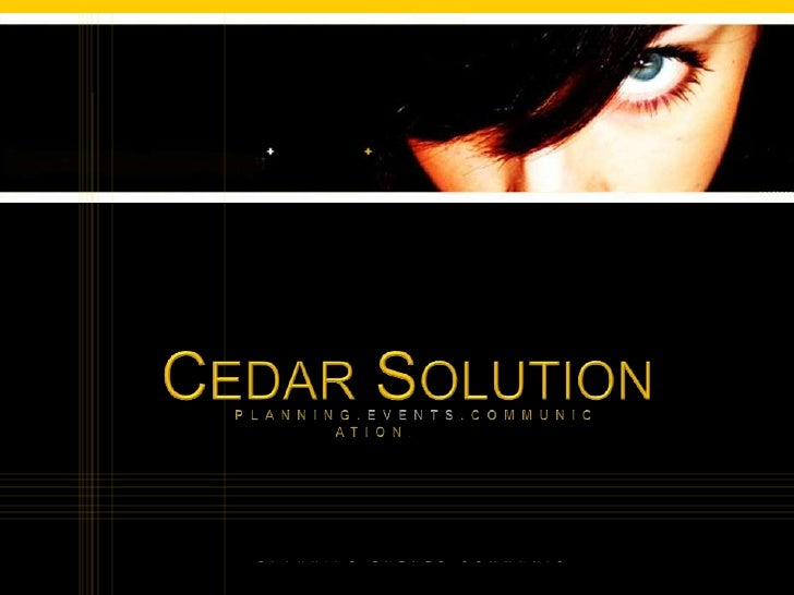 CEDAR SOLUTION<br />	PLANNING.EVENTS.COMMUNICATION.<br />