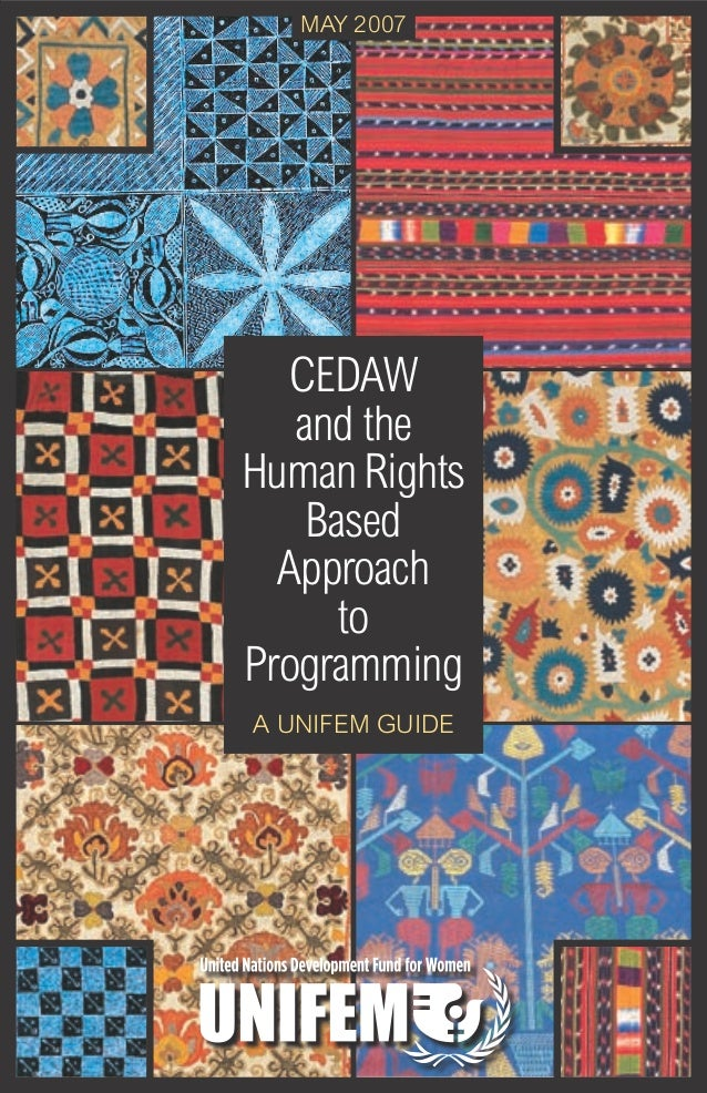 may 2007         CEDAW         and the      Human Rights          Based        Approach            to      Programming    ...