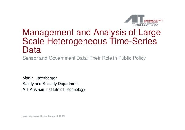 Management and Analysis of Large Scale Heterogeneous Time-Series Data Sensor and Government Data: Their Role in Public Pol...