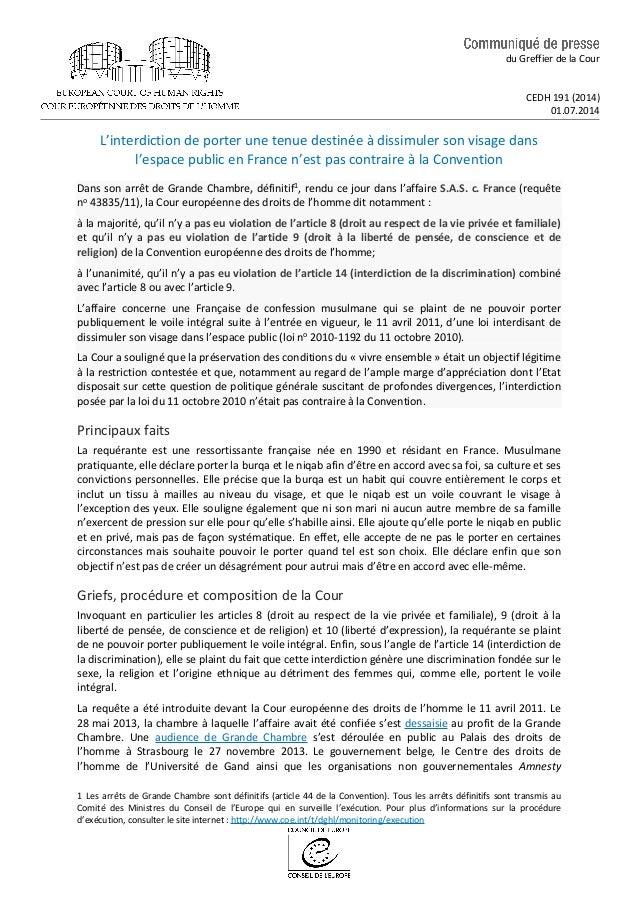 du Greffier de la Cour CEDH 191 (2014) 01.07.2014 L'interdiction de porter une tenue destinée à dissimuler son visage dans...