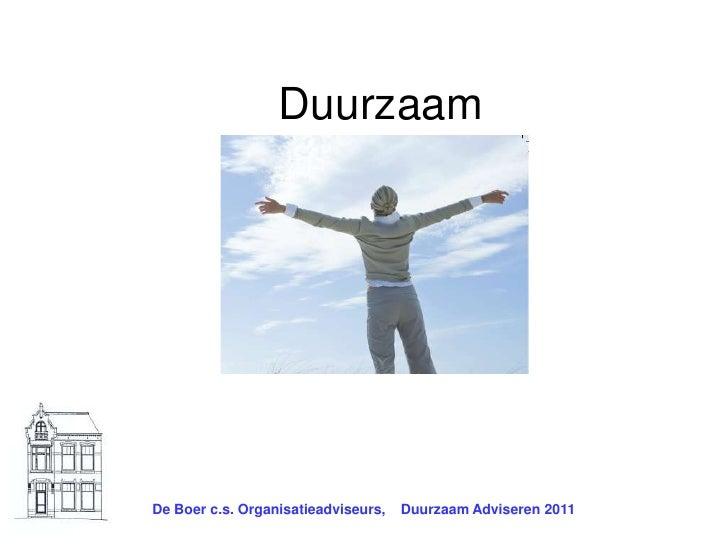 De Boer c.s. Organisatieadviseurs,    Duurzaam Adviseren 2011<br />Duurzaam Adviseren<br />