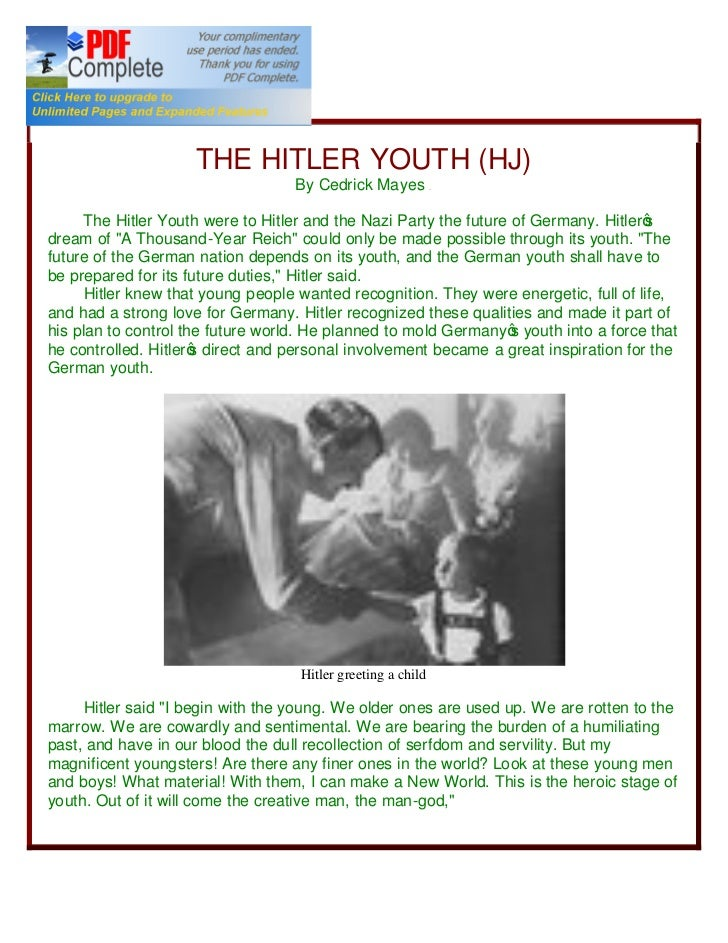 R                     THE HITLER YOUTH (HJ)                                   By Cedrick Mayes           &E      The Hitle...