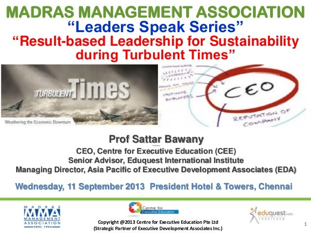 """MADRAS MANAGEMENT ASSOCIATION """"Leaders Speak Series"""" """"Result-based Leadership for Sustainability during Turbulent Times""""  ..."""