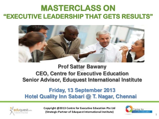 """CEE Masterclass on """"Executive Leadership that Gets Results"""" -  13 September 2013"""