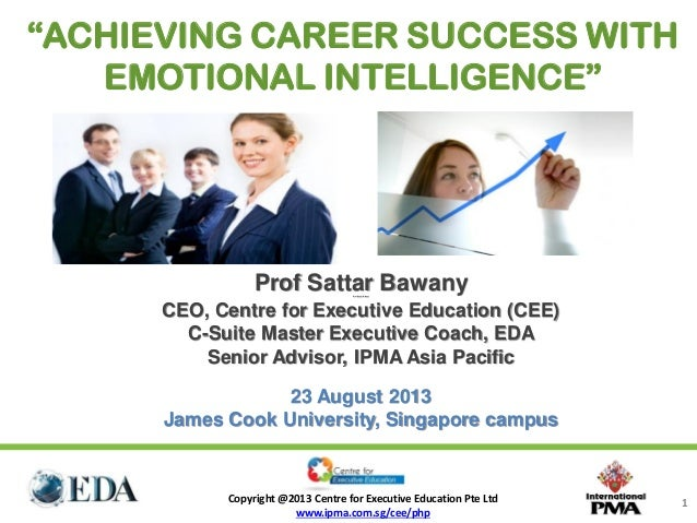 Cee key note on achieving career success with eq for jcu  23 august 2013