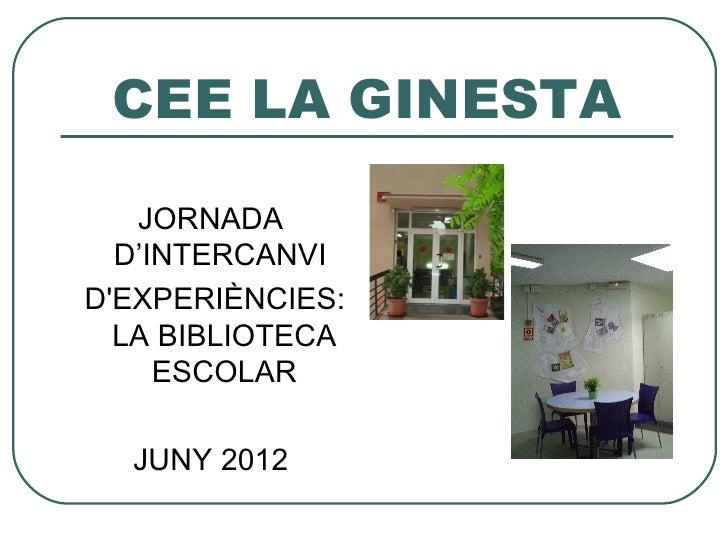 CEE La Ginesta