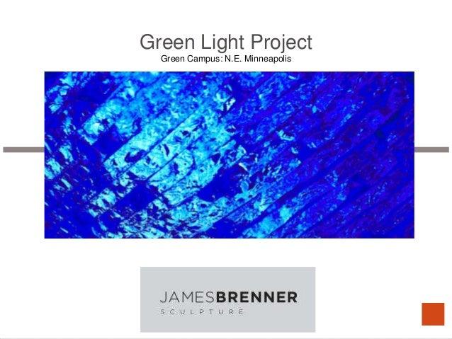Green Light ProjectGreen Campus: N.E. Minneapolis