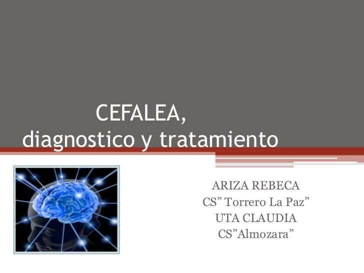 "CEFALEA,diagnostico y tratamiento                  ARIZA REBECA                 CS"" Torrero La Paz""                   UTA ..."