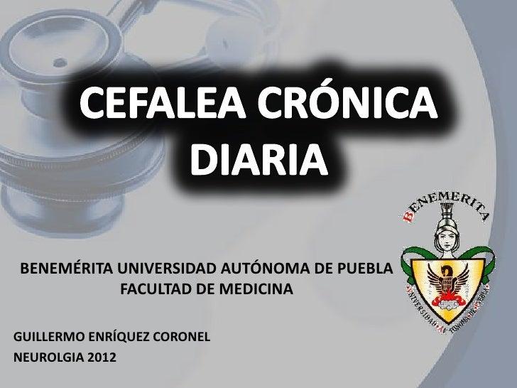 BENEMÉRITA UNIVERSIDAD AUTÓNOMA DE PUEBLA           FACULTAD DE MEDICINAGUILLERMO ENRÍQUEZ CORONELNEUROLGIA 2012