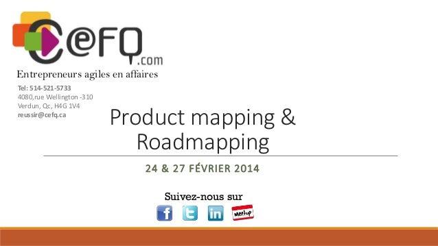 Entrepreneurs agiles en affaires Tel: 514-521-5733 4080,rue Wellington -310 Verdun, Qc, H4G 1V4 reussir@cefq.ca  Product m...
