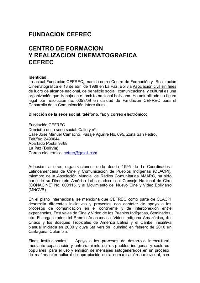 FUNDACION CEFRECCENTRO DE FORMACIONY REALIZACION CINEMATOGRAFICACEFRECIdentidadLa actual Fundación CEFREC, nacida como Cen...
