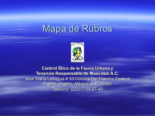 Mapa de RubrosMapa de Rubros Control Ético de la Fauna Urbana yControl Ético de la Fauna Urbana y Tenencia Responsable de ...