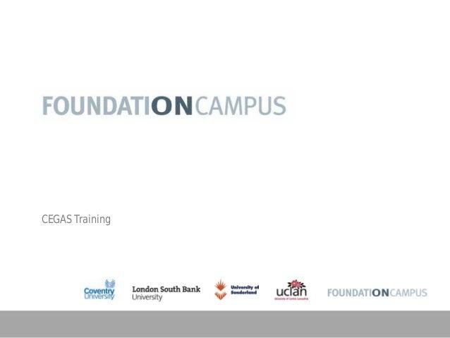 Cegas uk moderns foundation campus