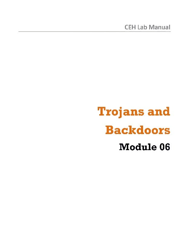 Ceh v8 labs module 06 trojans and backdoors