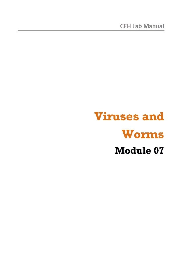 Ceh v8 labs module 07 viruses and worms