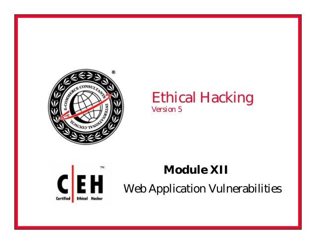 Ceh v5 module 12 web application vulnerabilities