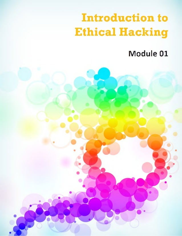 Introduction to Ethical Hacking Module 01