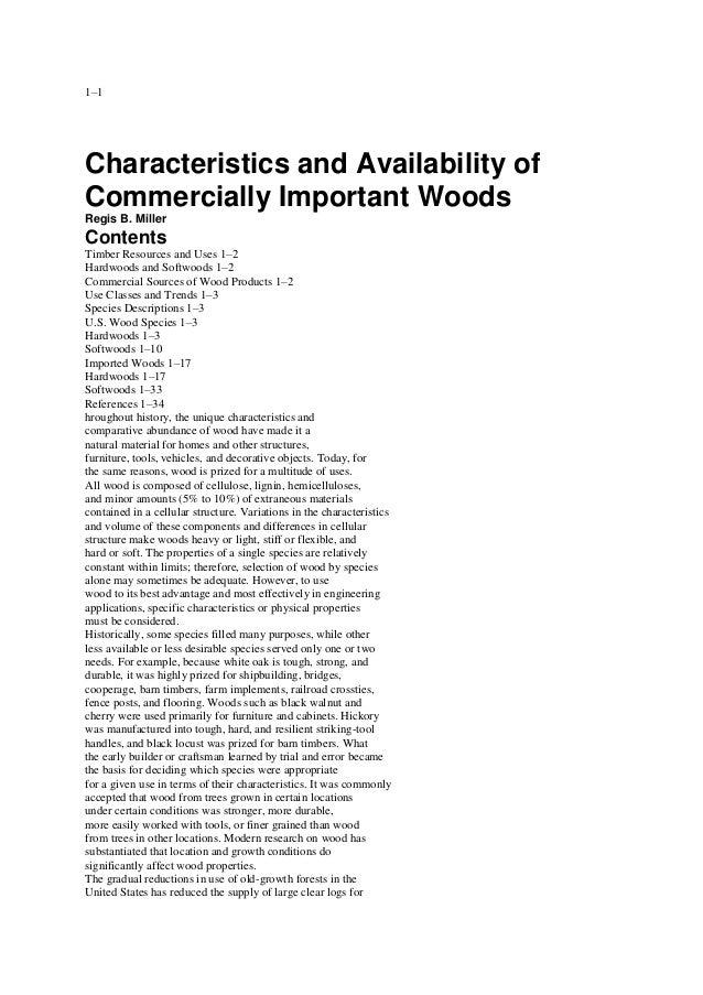 1–1  Chapter 1 Characteristics and Availability of Commercially Important Woods Regis B. Miller  Contents Timber Resources...
