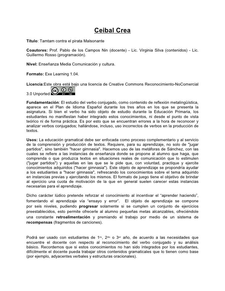Ceibal CreaTítulo: Tamtam contra el pirata MalsonanteCoautores: Prof. Pablo de los Campos Nin (docente) - Lic. Virginia Si...