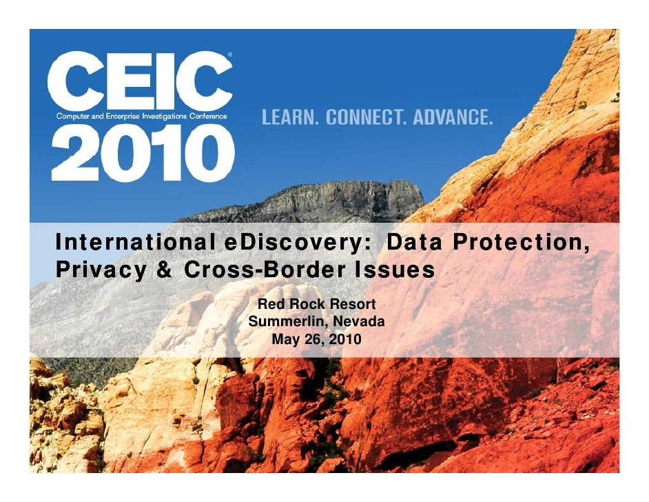 International eDiscovery: Data Protection,               eDiscovery: Privacy & Cross-Border Issues           Cross-       ...