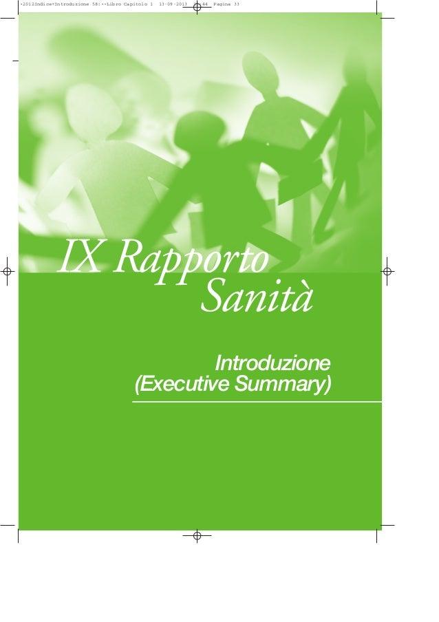 Introduzione (Executive Summary) IX Rapporto Sanità •2012Indice+Introduzione 58:••Libro Capitolo 1 13-09-2013 15:44 Pagina...