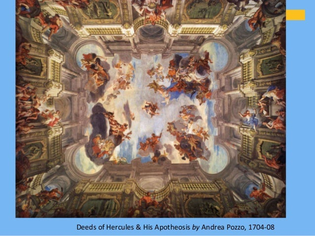 Deeds of Hercules & His Apotheosis by Andrea Pozzo, 1704-08