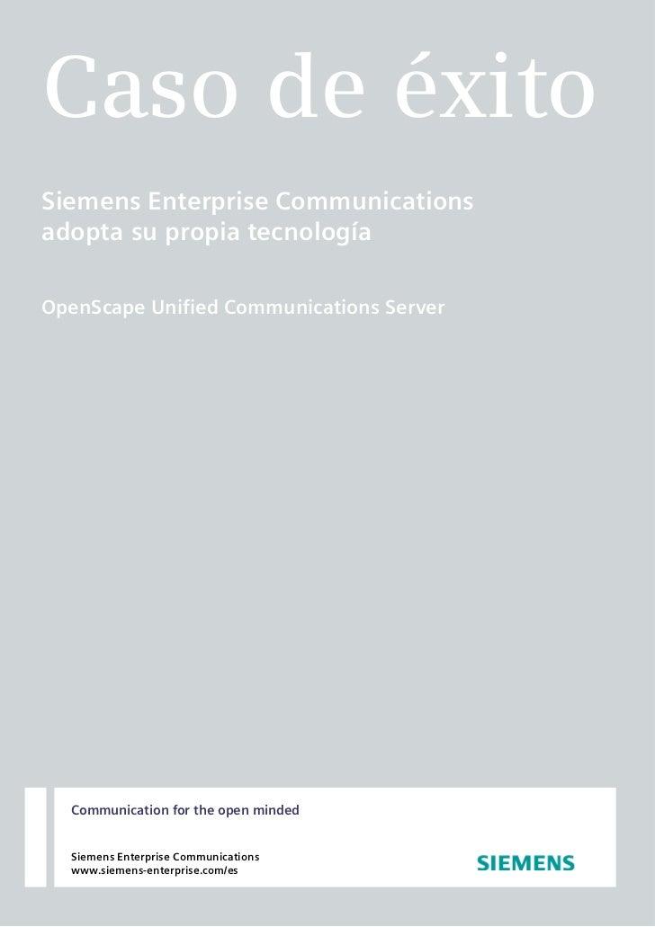 Caso de Éxito. Implantación OSUCS Siemens Enterprise