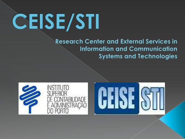 Research Center and External Services in        Information and Communication              Systems and Technologies