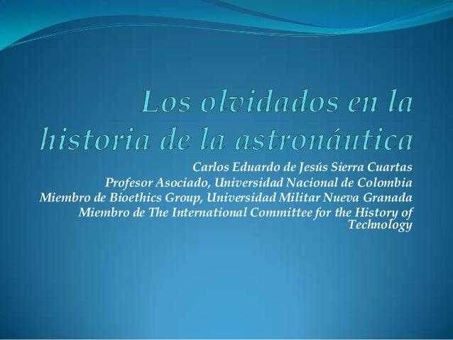 Apartes de la Charla: Los Olvidados en la Historia de la Astronáutica-12 de Octubre de 2013