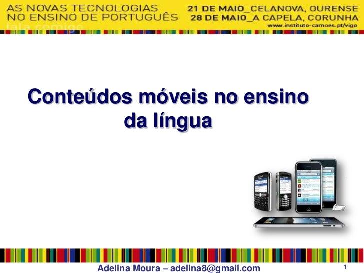 Conteúdos móveis para a língua