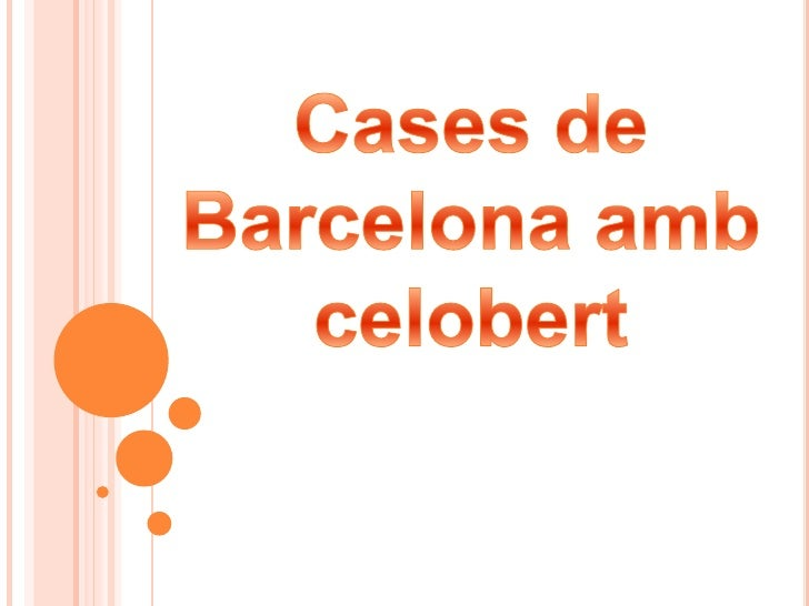 Cases de Barcelona ambcelobert<br />