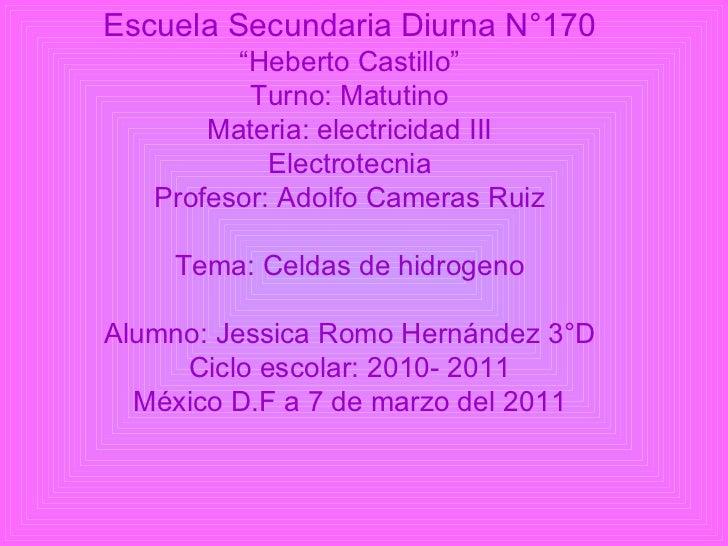 "Escuela Secundaria Diurna N°170 "" Heberto Castillo"" Turno: Matutino Materia: electricidad III Electrotecnia Profesor: Adol..."