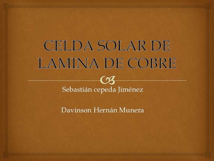 Celda solar de lamina de cobre
