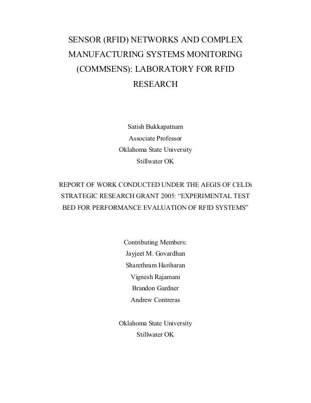 SENSOR (RFID) NETWORKS AND COMPLEX MANUFACTURING SYSTEMS MONITORING (COMMSENS): LABORATORY FOR RFID RESEARCH Satish Bukkap...