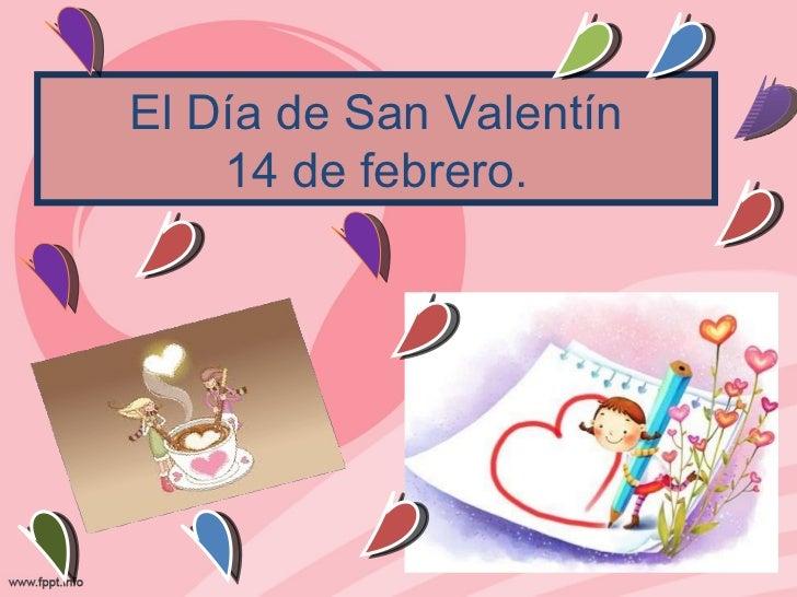 Celebración del Día de los Enamorados en el mundo.