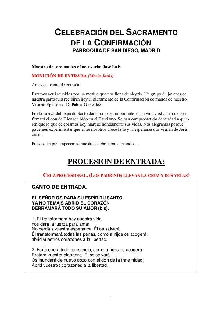 CELEBRACIÓN DEL SACRAMENTO               DE LA CONFIRMACIÓN                      PARROQUIA DE SAN DIEGO, MADRIDMaestro de ...