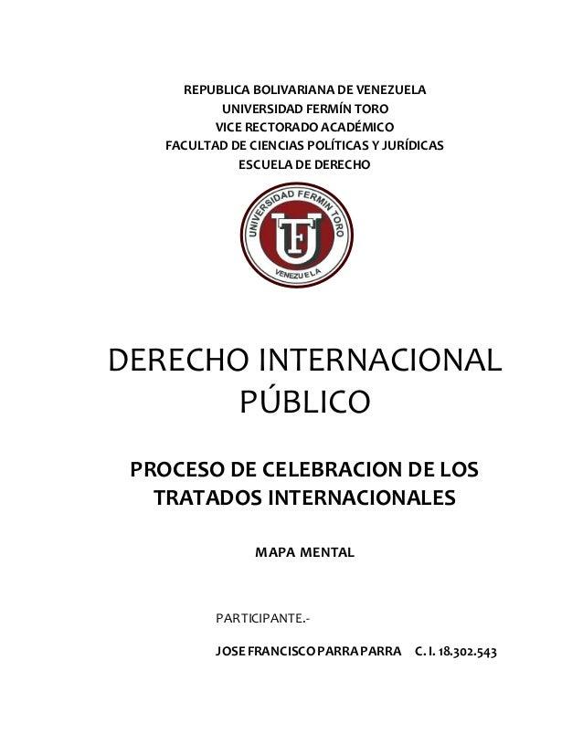 REPUBLICA BOLIVARIANA DE VENEZUELA UNIVERSIDAD FERMÍN TORO VICE RECTORADO ACADÉMICO FACULTAD DE CIENCIAS POLÍTICAS Y JURÍD...