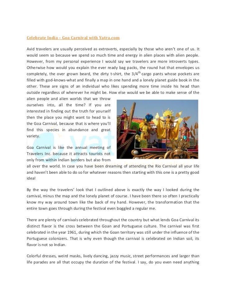 Celebrate India – Goa Carnival with Yatra.comAvid travelers are usually perceived as extroverts, especially by those who a...