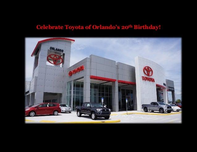 Celebrate Toyota of Orlando's 20th Birthday!