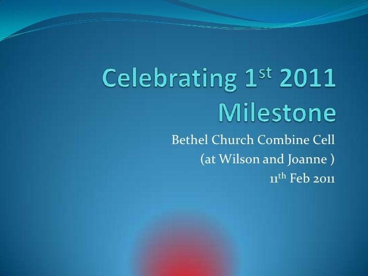 Celebrating 1st 2011 milestone