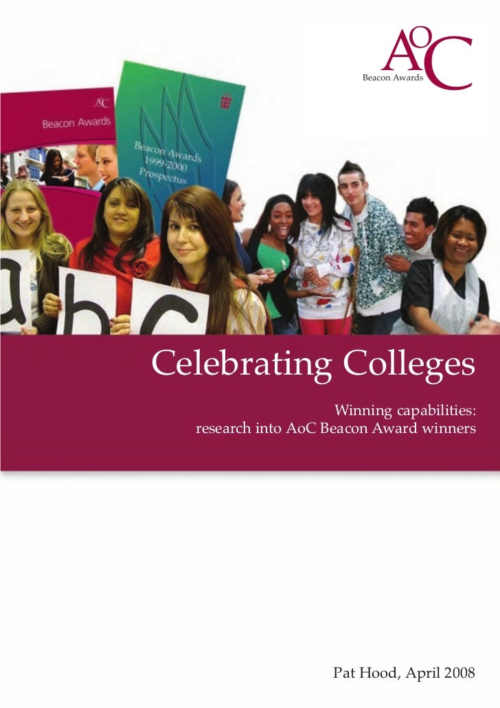 Celebrating Colleges                       Winning capabilities:   research into AoC Beacon Award winners                 ...