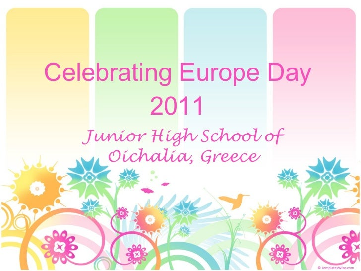Celebrating Europe Day 2011 Junior High School of Oichalia, Greece